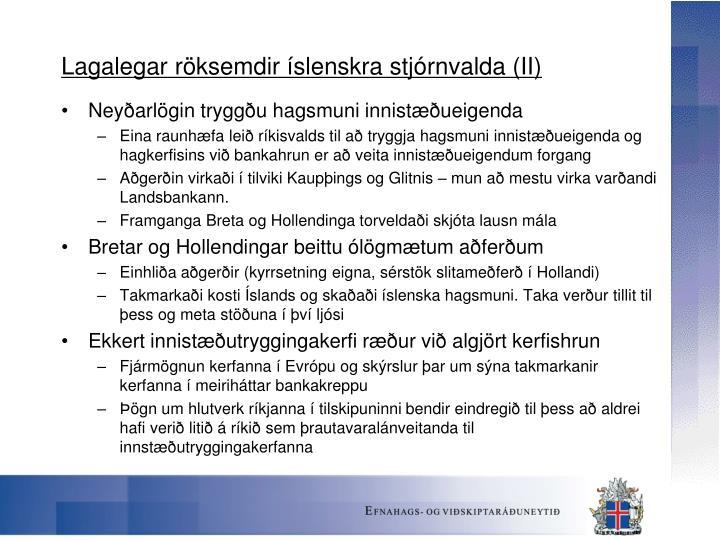 Lagalegar röksemdir íslenskra stjórnvalda (II)