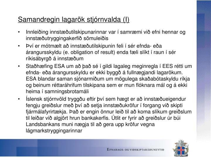 Samandregin lagarök stjórnvalda (I)