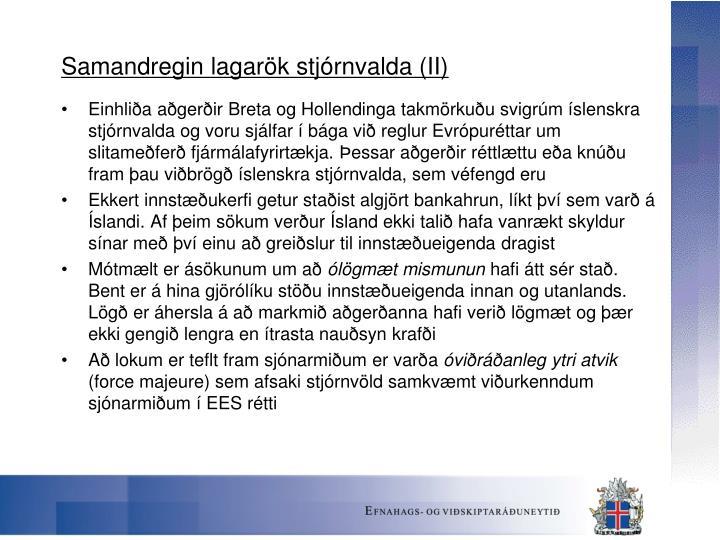 Samandregin lagarök stjórnvalda (II)
