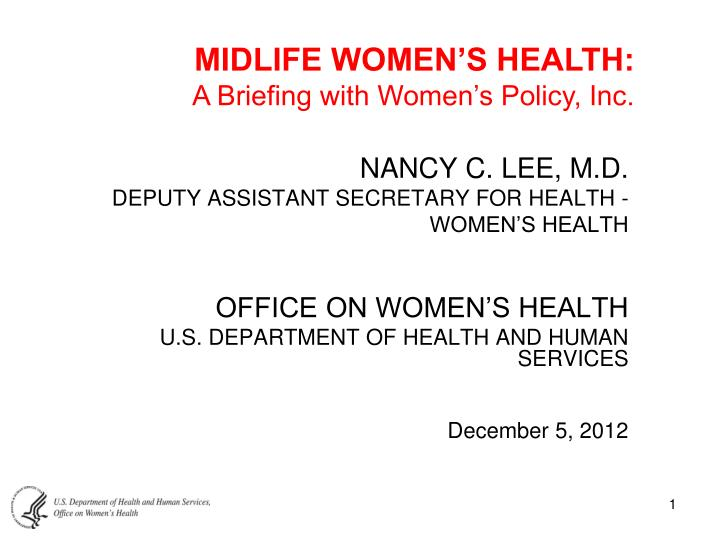 MIDLIFE WOMEN'S HEALTH: