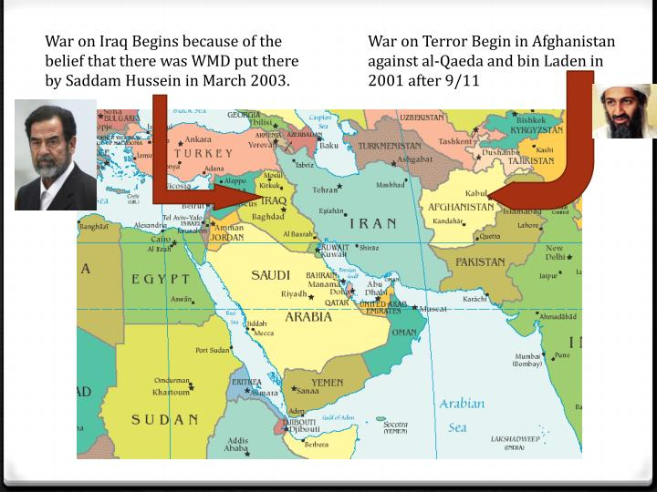 War on Iraq Begins because of the belief that there was WMD put there by Saddam Hussein in March 2003.