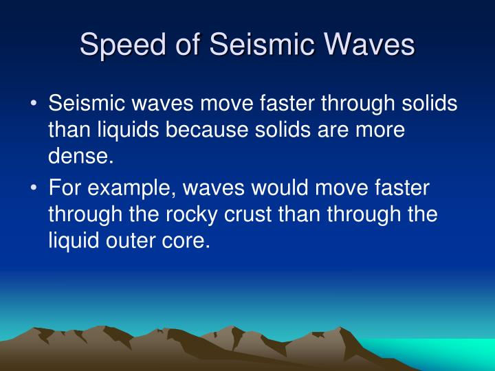 Speed of Seismic Waves