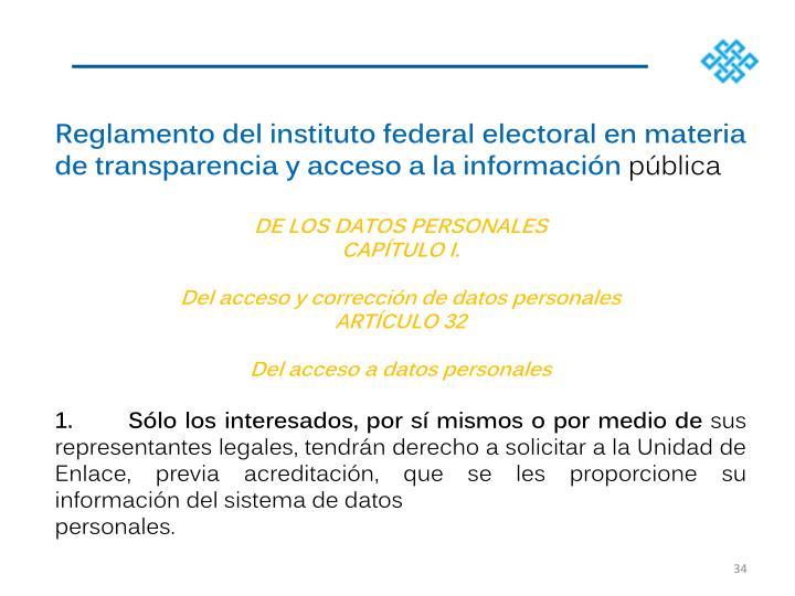 Reglamento del instituto federal electoral en materia de transparencia y acceso a la informacin