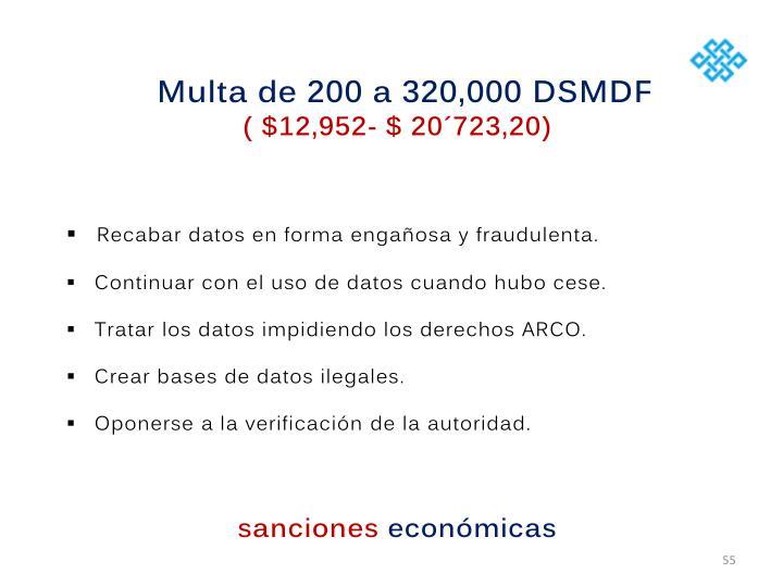 Multa de 200 a 320,000 DSMDF