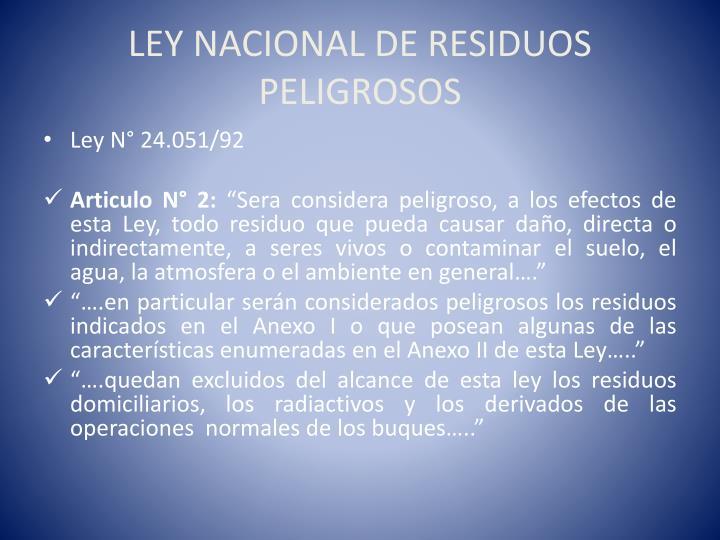LEY NACIONAL DE RESIDUOS PELIGROSOS