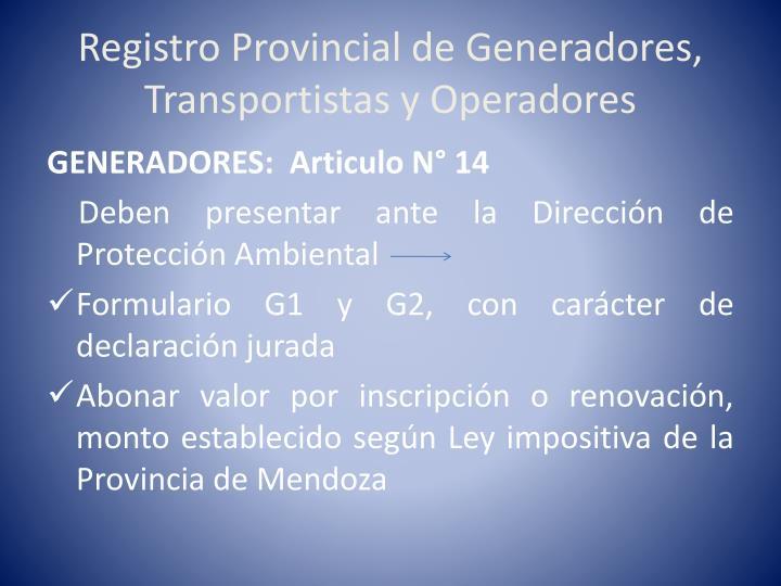 Registro Provincial de Generadores, Transportistas y Operadores