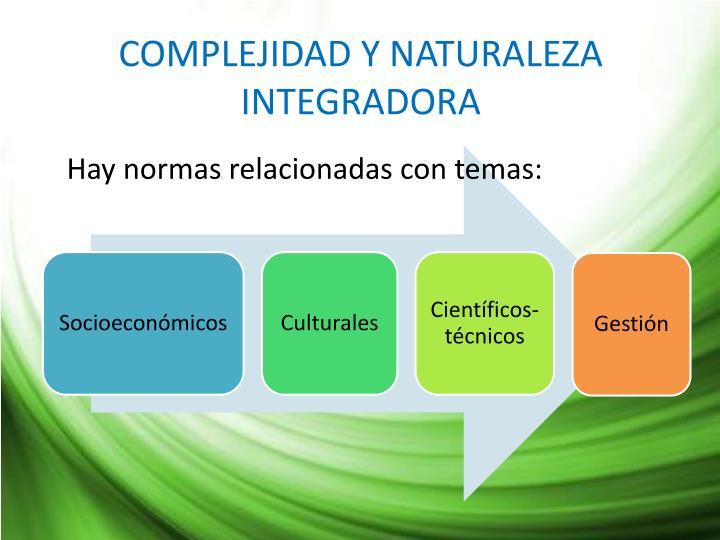 COMPLEJIDAD Y NATURALEZA INTEGRADORA