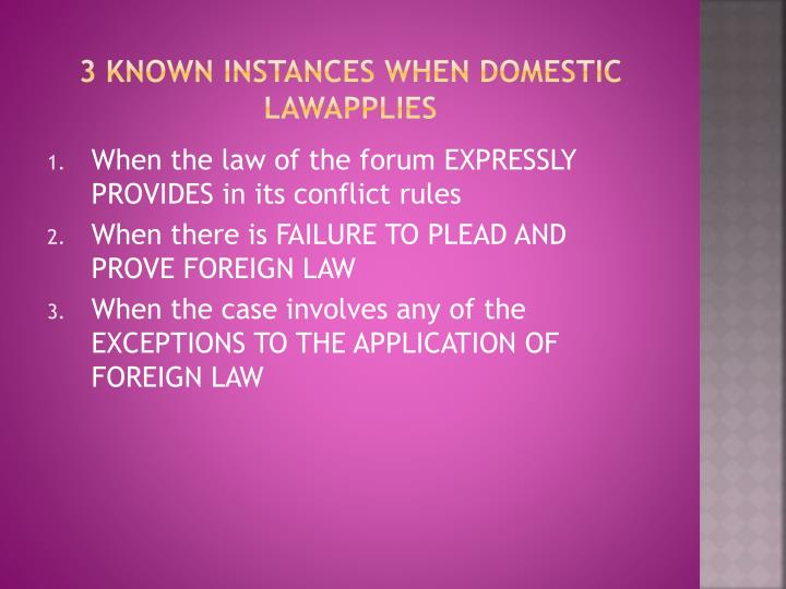 3 known instances when domestic