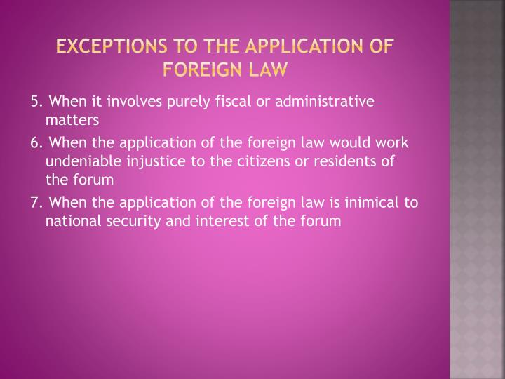 Exceptions to the application of foreign law