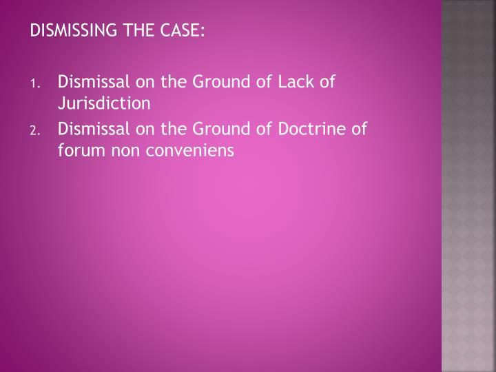 DISMISSING THE CASE: