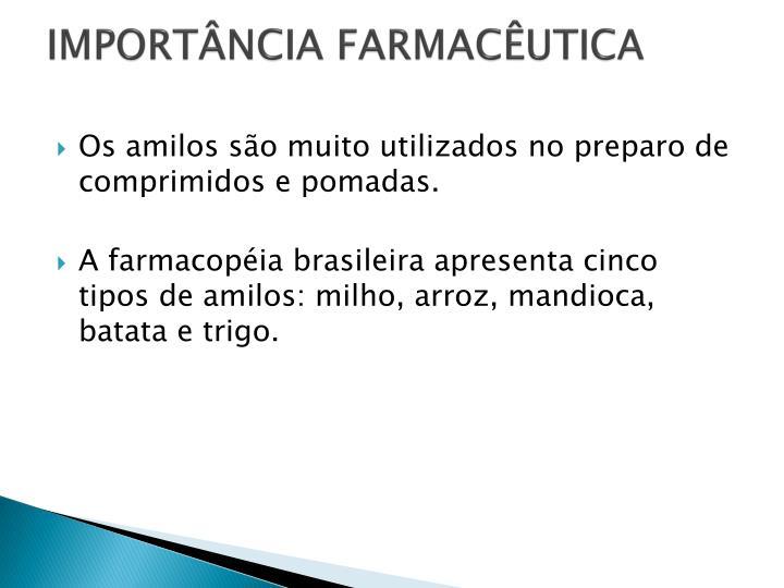 IMPORTÂNCIA FARMACÊUTICA