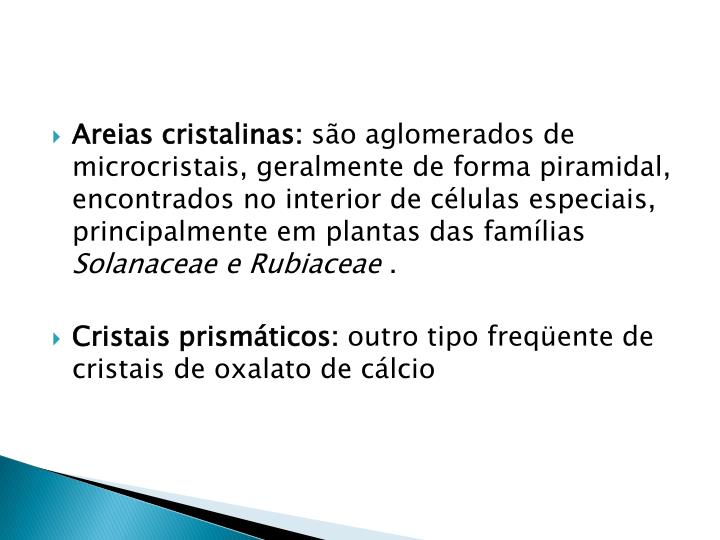 Areias cristalinas: