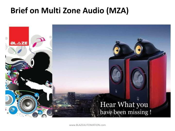 Brief on multi zone audio mza