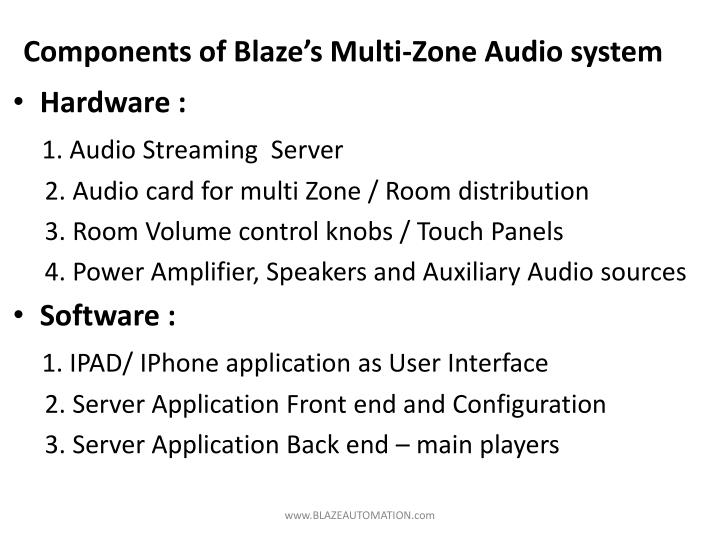 Components of Blaze's Multi-Zone Audio system