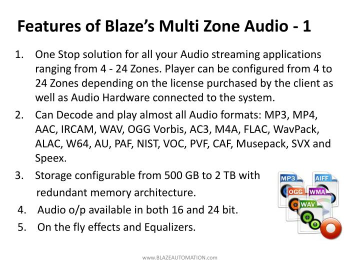 Features of Blaze's Multi Zone Audio - 1