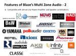 features of blaze s multi zone audio 2