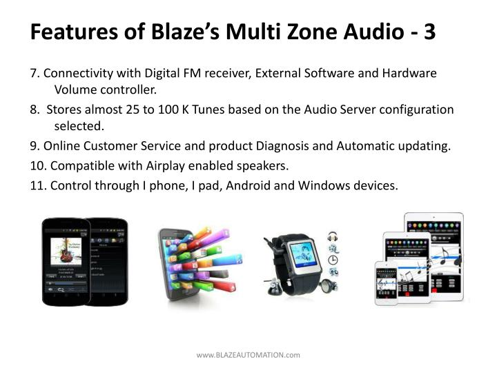 Features of Blaze's Multi Zone Audio - 3