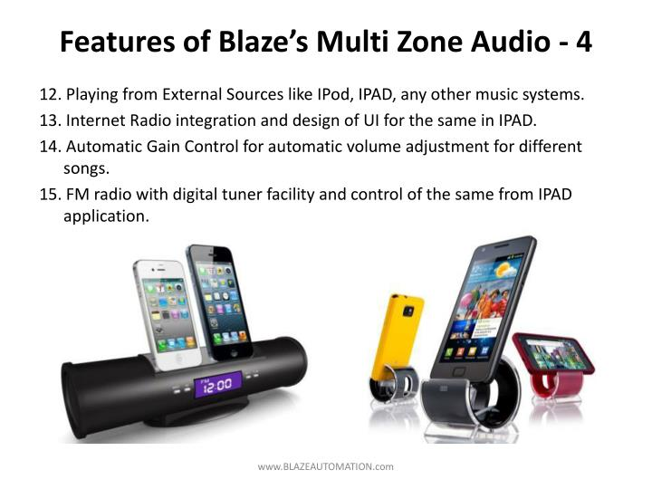 Features of Blaze's Multi Zone Audio - 4