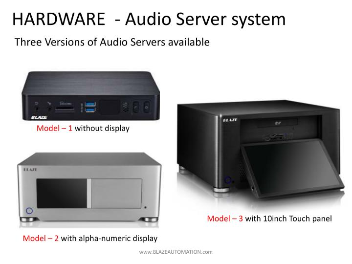 HARDWARE  - Audio Server system