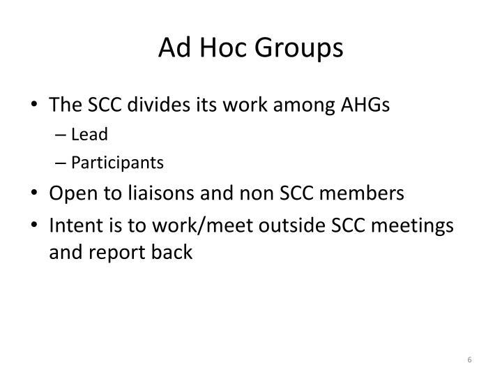 Ad Hoc Groups