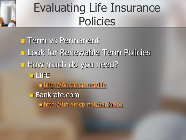 Evaluating Life Insurance Policies