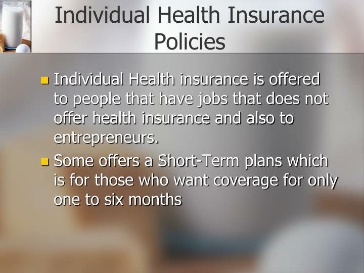 Individual Health Insurance Policies