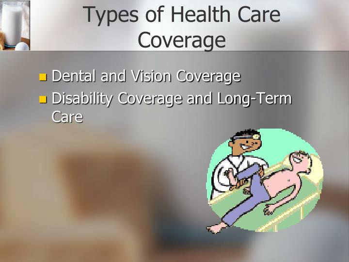 Types of Health Care Coverage