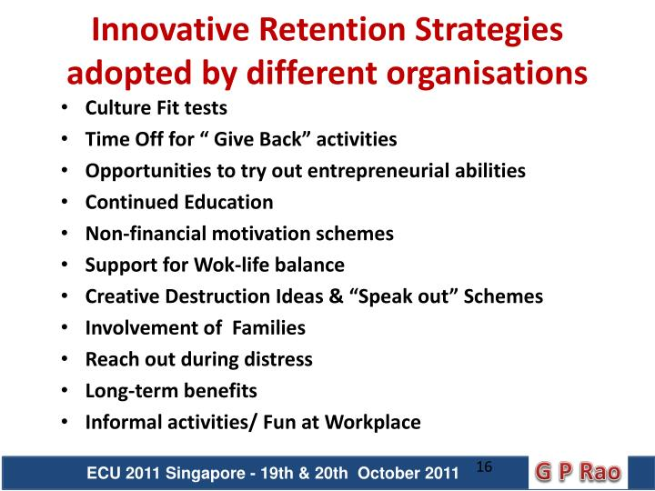 Innovative Retention Strategies adopted by different organisations