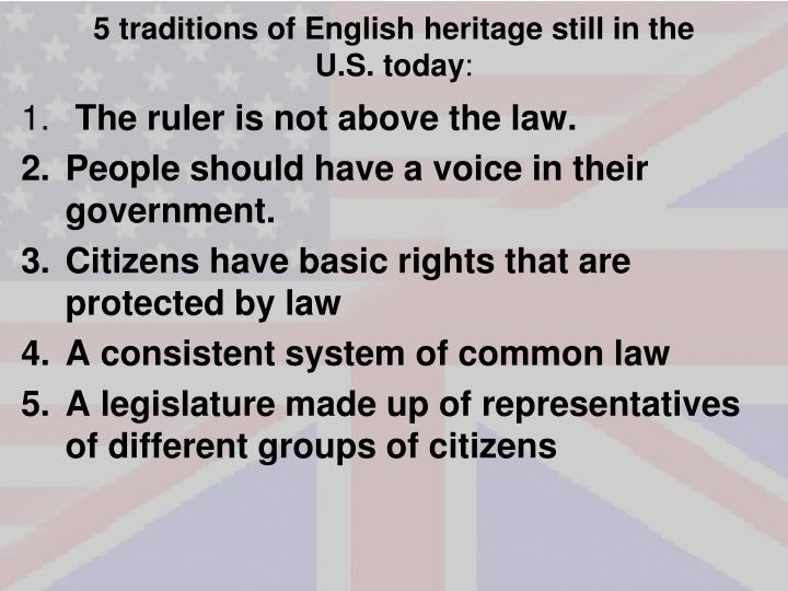 5 traditions of English heritage still in the U.S. today