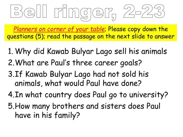 Bell ringer, 2-23