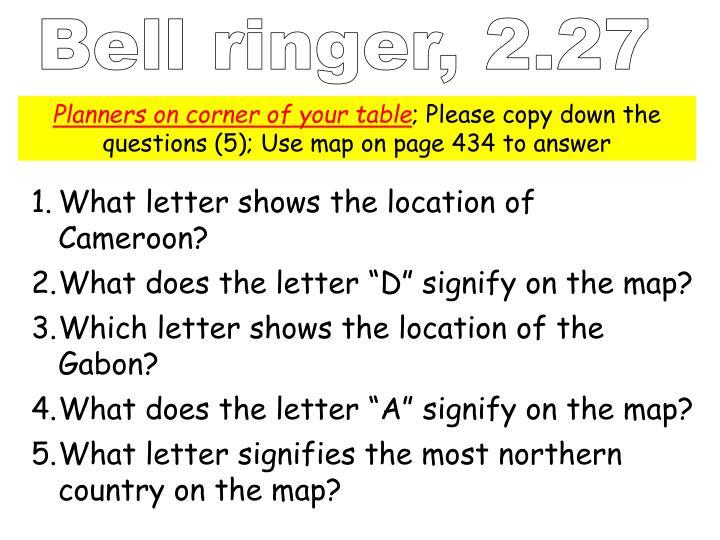 Bell ringer, 2.27