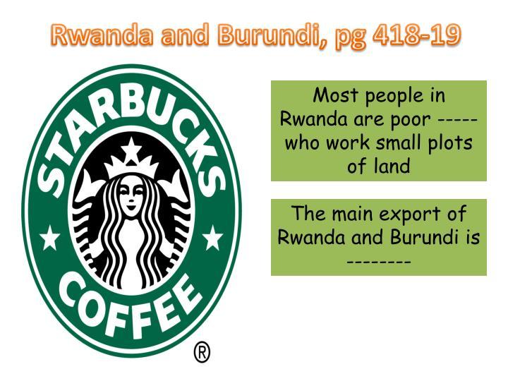 Rwanda and Burundi, pg 418-19