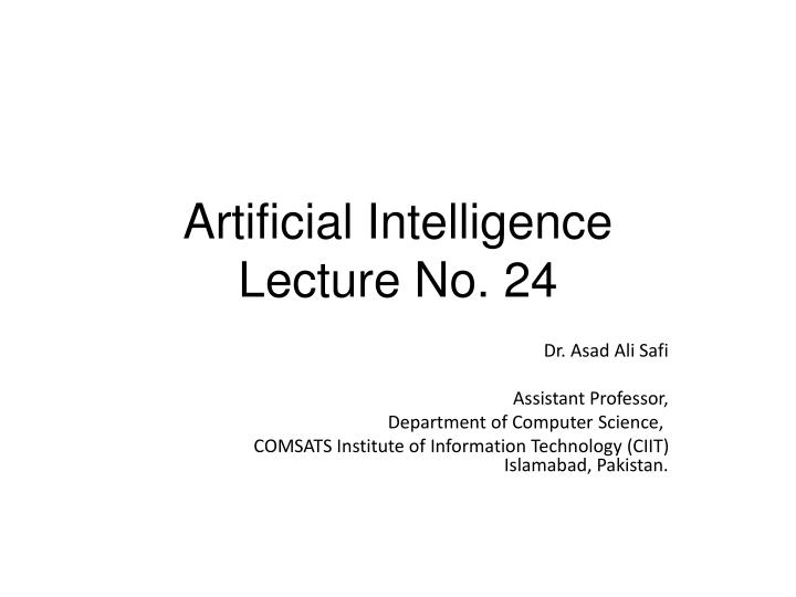 Artificial intelligence lecture no 24
