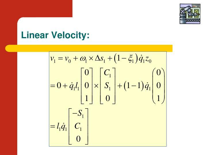 Linear Velocity: