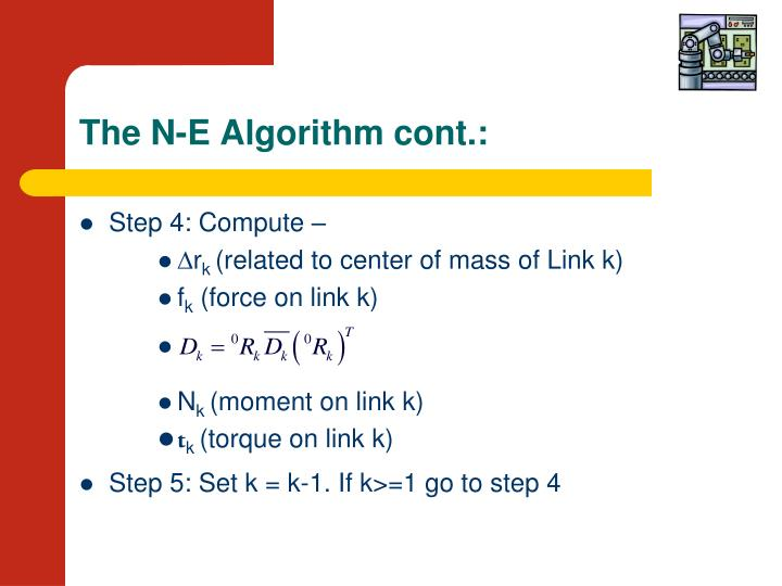 The N-E Algorithm cont.: