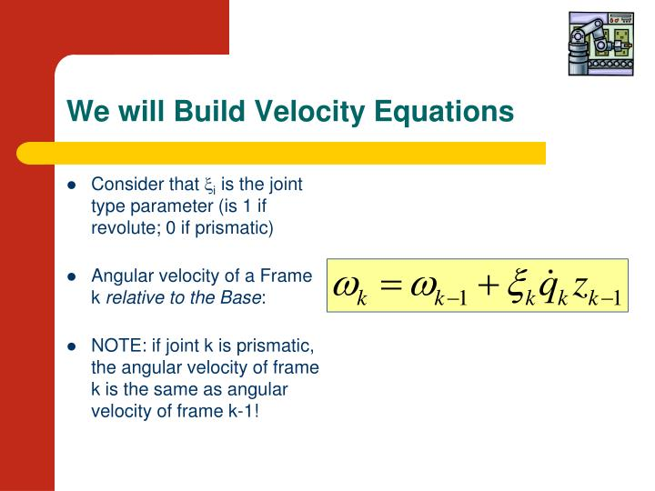 We will Build Velocity Equations