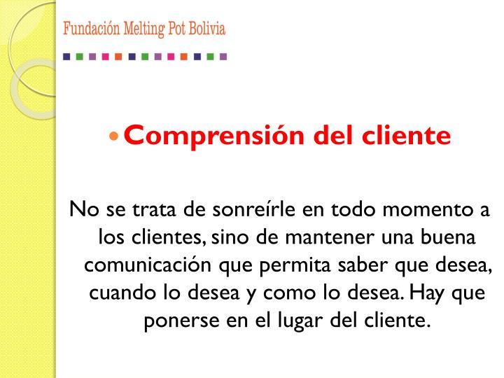 Comprensión del cliente