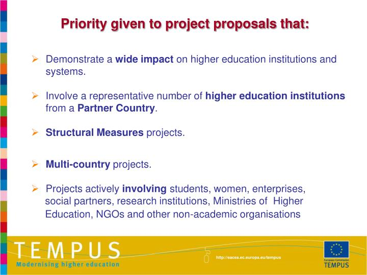 Priority given to project proposals that: