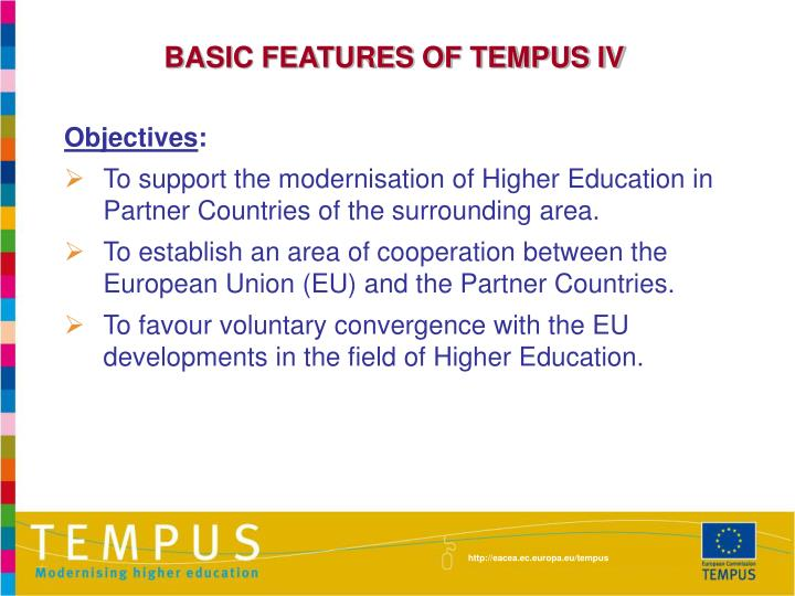BASIC FEATURES OF TEMPUS IV
