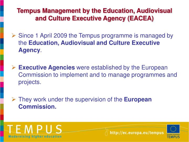 Tempus Management by the Education, Audiovisual and Culture Executive Agency (EACEA)