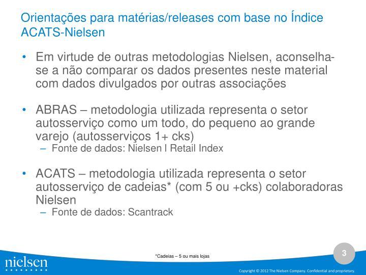 Orientações para matérias/releases com base no Índice ACATS-Nielsen
