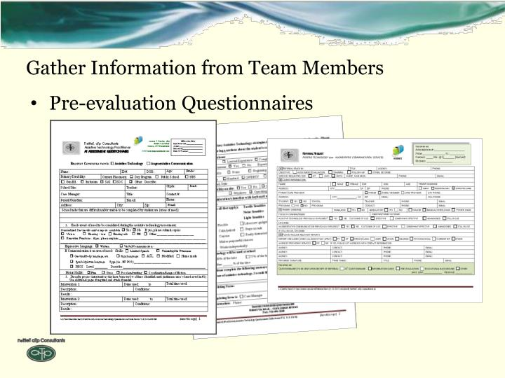 Gather Information from Team Members
