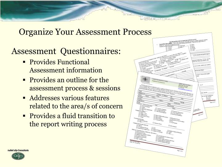 Organize Your Assessment Process