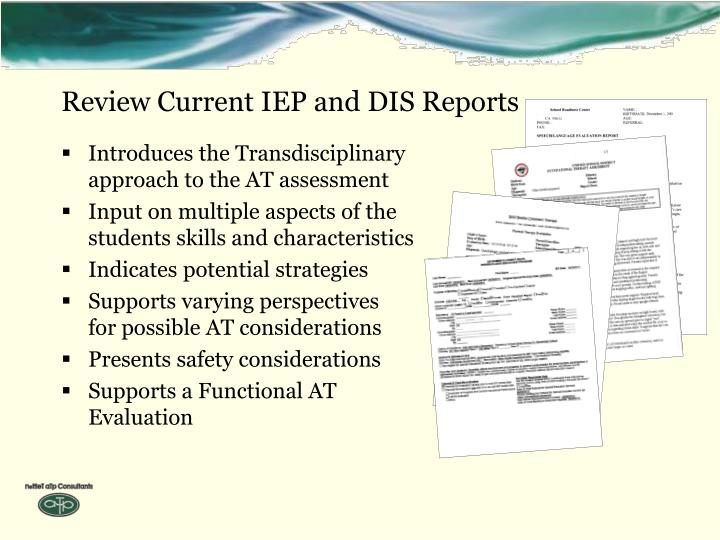 Review Current IEP and DIS Reports