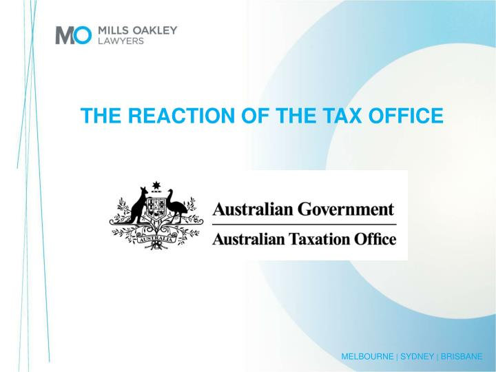 THE REACTION OF THE TAX OFFICE