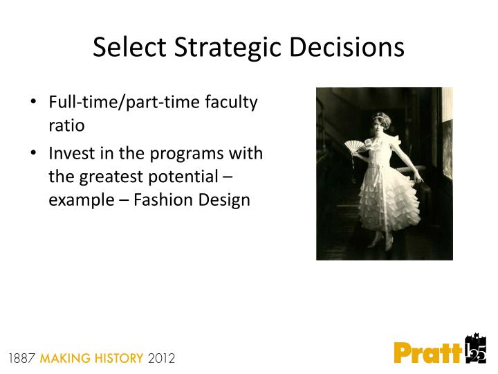 Select Strategic Decisions