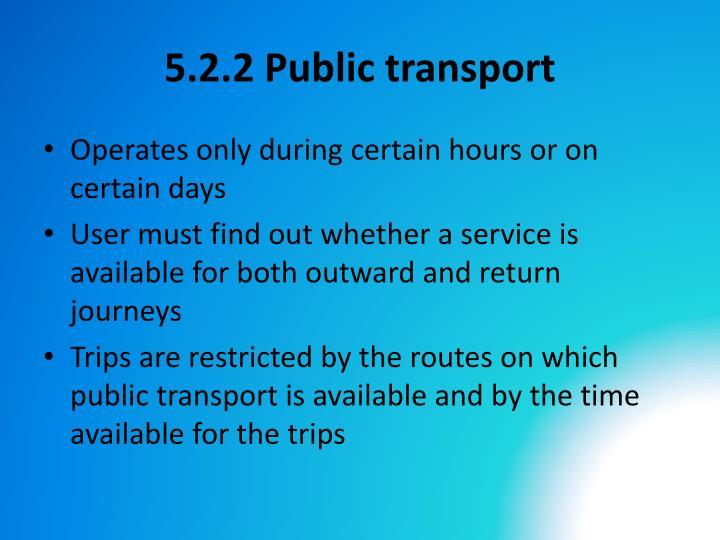 5.2.2 Public transport