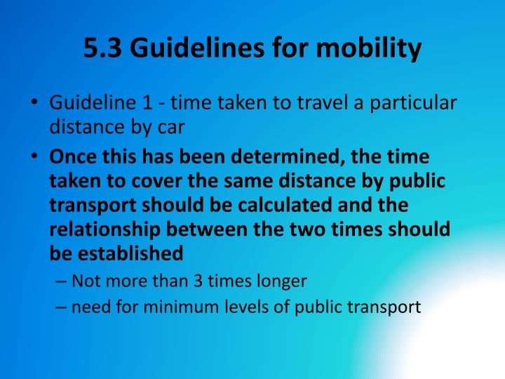 5.3 Guidelines for mobility