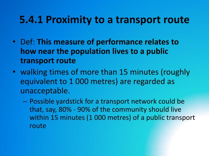 5.4.1 Proximity to a transport route