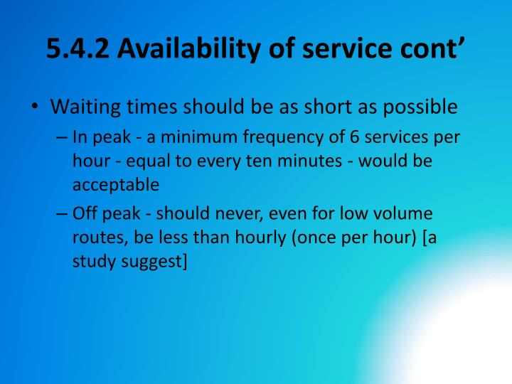 5.4.2 Availability of service cont'